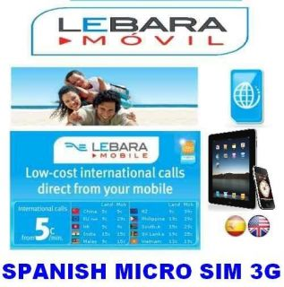 Spanish Payg Prepaid Lebara Mobile 3G Data Micro Sim Card iPad iPhone 4 Spain