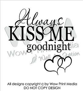 Always Kiss Me Goodnight Wall Quote Inspirational Decal Vinyl Art Sticker