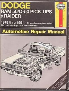 1979 1980 1989 1990 1991 Dodge RAM Truck Dodge Raider 50 D50 Repair Manual