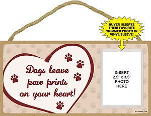 Wood Dog Sign Wall Plaque 5x10 Dogs Leave Paw Prints