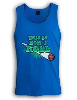 This Is How I Roll Singlet Mariuana Rasta Bob Weed Joint Marley Swoosh Hip Hop