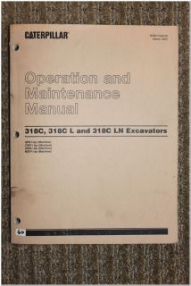 Cat Caterpillar Operation and Maintenance Manual 318C 318C L 318C LN Excavators