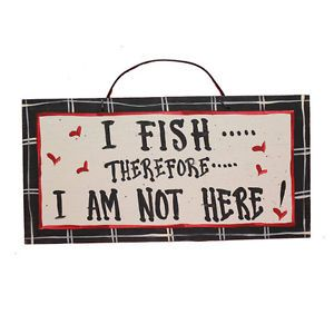 American Made Hand Painted Funny Hunting Fishing Themed Wooden Plaque Signs
