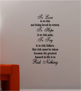 To Hope to Love Risk Lounge Wall Art Sticker Vinyl Bedroom Quote
