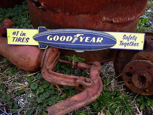 Goodyear Tires Embossed Metal Sign Chevrolet Ford Dodge Chrysler AMC