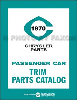 1970 Chrysler Plymouth Dodge Interior Trim Parts Book Catalog Mopar
