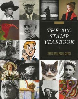 The 2010 Stamp Yearbook United States Postal Service Books