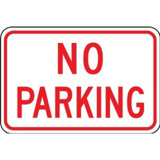 "Accuform Signs FRP156RA Engineer Grade Reflective Aluminum Parking Restriction Sign, Legend ""NO PARKING"", 18"" Width x 12"" Length x 0.080"" Thickness, Red on White"
