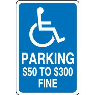"Accuform Signs FRA173RA Engineer Grade Reflective Aluminum Handicap Parking Sign, For Missouri, Legend ""PARKING $50 TO $300 FINE"" with Graphic, 12"" Width x 18"" Length x 0.080"" Thickness, White on Blue"
