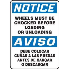 "Accuform Signs SBMVHR842VA Aluminum Spanish Bilingual Sign, Legend ""NOTICE WHEELS MUST BE CHOCKED BEFORE LOADING OR UNLOADING/AVISO DEBE COLOCAR CUNAS A LAS RUEDAS ANTES DE CARGAR O DESCARGAR"", 14"" Length x 10"" Width x 0.040"" Thick"
