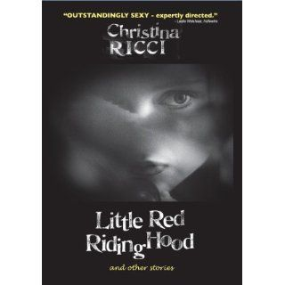 Little Red Riding Hood and Other Stories Christina Ricci, Quentin Crisp, Timour Bourtasenkov, Evelyn Solann, Eden Riegel, Cork Hubbert, Jim Hilbert, John Seitz, David Kaplan Movies & TV