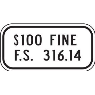 "Accuform Signs FRA242RA Engineer Grade Reflective Aluminum Handicap Parking Sign, For Florida, Legend ""$100 FINE F.S. 316.14"", 12"" Width x 6"" Length x 0.080"" Thickness, Black on White"