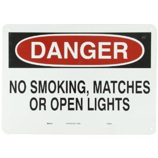 "Brady Black and Red on White Sign, Header ""Danger"", Legend ""No Smoking Matches Or Open Lights"""